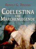 Coelestina. Eine Märchenlegende (eBook, ePUB)