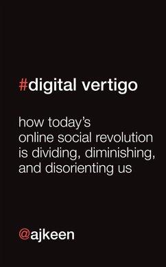Digital Vertigo (FREE Extended Extract) (eBook, ePUB) - Keen, Andrew