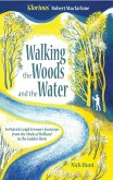 Walking the Woods and the Water (eBook, ePUB)