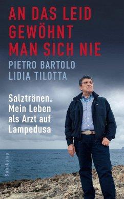 An das Leid gewöhnt man sich nie (eBook, ePUB) - Tilotta, Lidia; Bartolo, Pietro