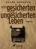 Vom gesicherten und ungesicherten Leben (eBook, ePUB)