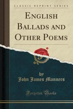 9780259007319 - Manners, John James: English Ballads and Other Poems (Classic Reprint) - Book