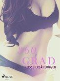 360 Grad - heiße Erzählungen (Erotische Geschichten, Band 7) (eBook, ePUB)