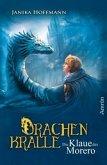 Die Klaue des Morero / Drachenkralle Bd.1