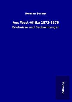 Aus West-Afrika 1873-1876