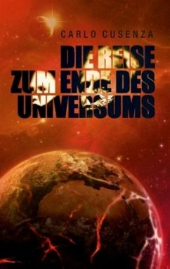 Die Reise zum Ende des Universums