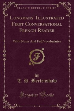 9780243999606 - Bertenshaw, T. H.: Longmans´ Illustrated First Conversational French Reader - Book
