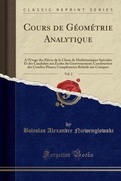 9780259007364 - Niewenglowski, Boleslas Alexandre: Cours de Géométrie Analytique, Vol. 2 - Book
