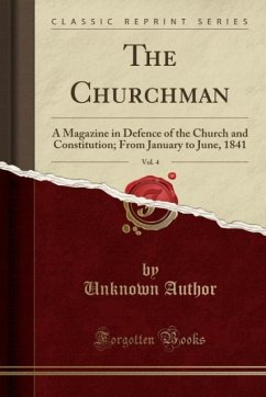 9780243999439 - Author, Unknown: The Churchman, Vol. 4 - Book