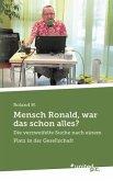Mensch Ronald, war das schon alles?