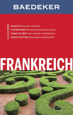 Baedeker Reiseführer Frankreich (eBook, ePUB) - Schliebitz, Anja; Abend, Bernhard