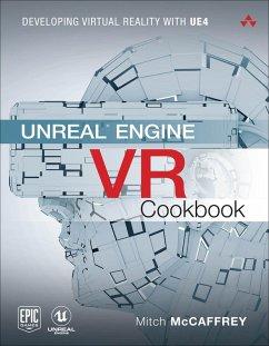 Unreal Engine VR Cookbook (eBook, PDF) - Mccaffrey, Mitch