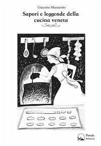 Sapori e leggende della cucina veneta