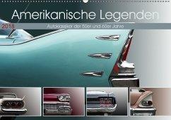 Amerikanische Legenden - Autoklassiker der 50er und 60er Jahre (Wandkalender 2018 DIN A2 quer)