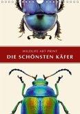 Die schönsten Käfer (Wandkalender 2018 DIN A4 hoch)