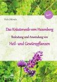 Das Kräuterweib vom Hexenberg. Band 2. Heil- und Gewürzpflanzen