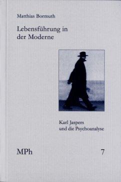 Lebensführung in der Moderne - Bormuth, Matthias
