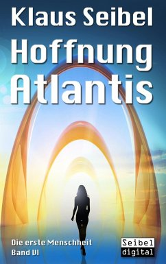 Hoffnung Atlantis - Seibel, Klaus