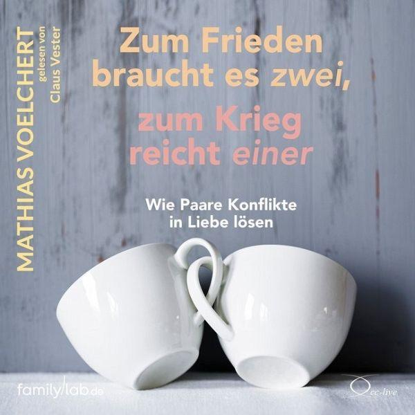 Zum Frieden braucht es zwei, zum Krieg reicht einer, 4 Audio-CDs - Voelchert, Mathias