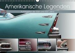 Amerikanische Legenden - Autoklassiker der 50er und 60er Jahre (Wandkalender 2018 DIN A3 quer)