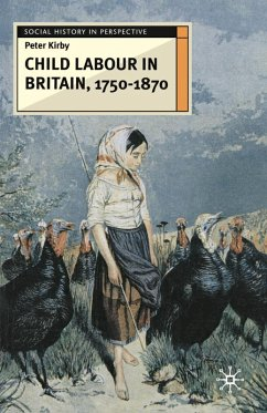 Child Labour in Britain, 1750-1870 (eBook, PDF) - Kirby, Peter