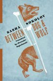 Between Dog and Wolf (eBook, ePUB)