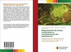 Mapeamento de áreas vulneráveis a contaminação por agrotóxicos