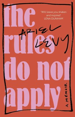 The Rules Do Not Apply (eBook, ePUB) - Levy, Ariel
