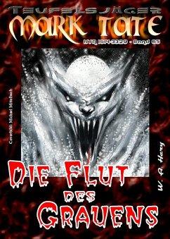 TEUFELSJÄGER 065: Die Flut des Grauens (eBook, ePUB) - Hary, Wilfried A.