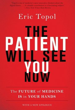 The Patient Will See You Now (eBook, ePUB)