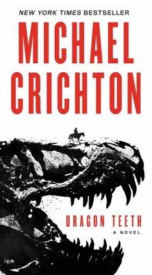 Dragon Teeth - Crichton, Michael