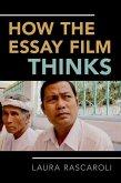 How the Essay Film Thinks P