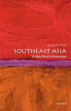 Southeast Asia: A Very Short Introduction - Rush, James R. (Associate Professor of History, Associate Professor