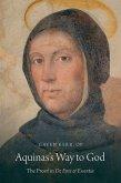 Aquinas's Way to God: The Proof in de Ente Et Essentia
