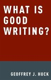 What Is Good Writing?