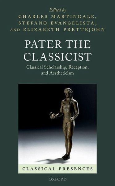 Pater the Classicist - Martindale, Charles