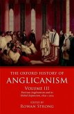 The Oxford History of Anglicanism, Volume III: Partisan Anglicanism and Its Global Expansion 1829-C. 1914