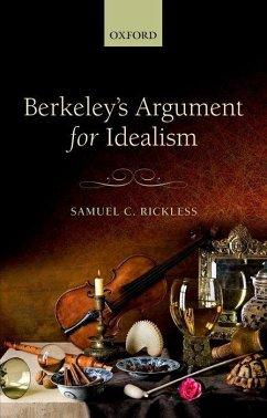 Berkeley's Argument for Idealism - Rickless, Samuel C.