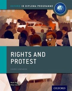 Oxford IB Diploma Programme: Rights and Protest Course Companion - Clinton, Peter; Rogers, Mark