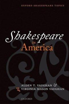 Shakespeare in America - Vaughan, Alden T.