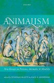 Animalism: New Essays on Persons, Animals, and Identity