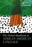 The Oxford Handbook of African American Language