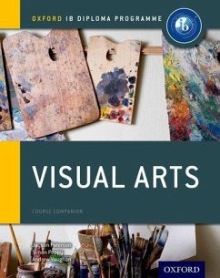Oxford IB Diploma Programme: Visual Arts Course Companion - Paterson, Jayson; Poppy, Simon; Vaughan, Andrew