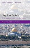 Holy Sites Encircled: The Early Byzantine Concentric Churches of Jerusalem