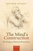 The Mind's Construction: The Ontology of Mind and Mental Action