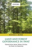 Land and Forest Governance in Swat: Transition from Tribal System to State to Pakistan