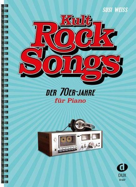 Kult-Rocksongs der 70er-Jahre, arrangiert für Klavier