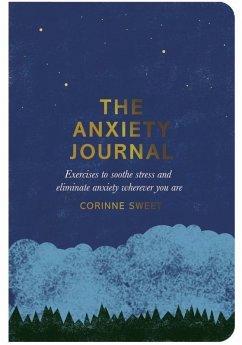 The Anxiety Journal (eBook, ePUB) - Sweet, Corinne