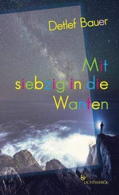Mit siebzig in die Wanten (eBook, ePUB) - Bauer, Detlef