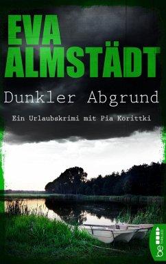 Dunkler Abgrund (eBook, ePUB) - Almstädt, Eva